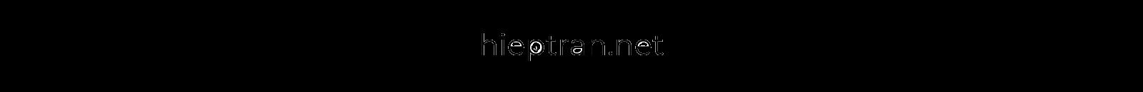Hiệp Trần. hieptran.net - Kinh nghiệm du lịch tự túc - Kinh Nghiệm xin visa miễn chứng minh tài chính - Blogger du lịch